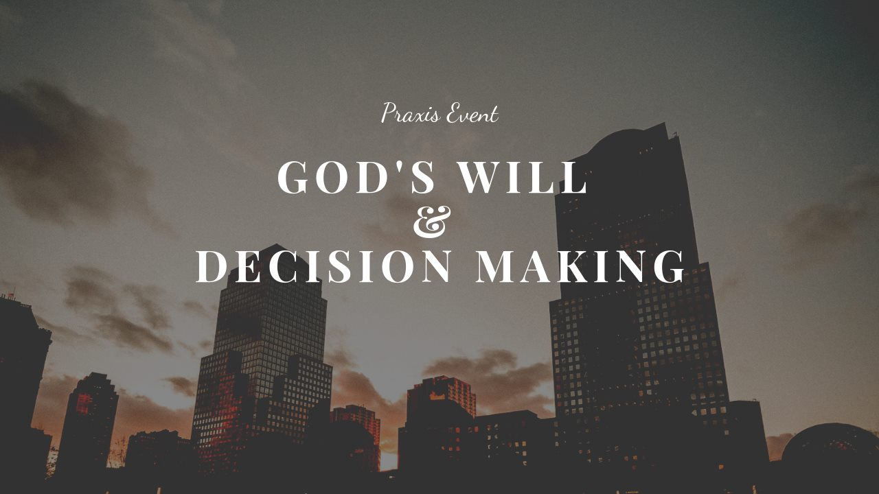 God's Will and Decision Making