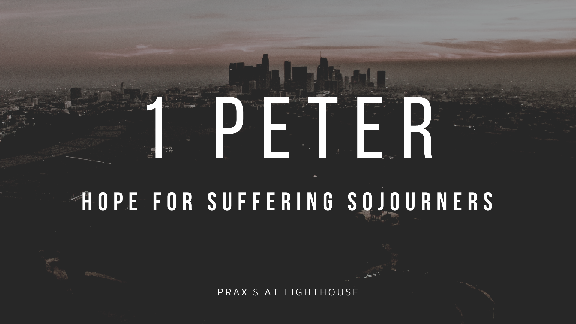 The Response of Suffering Sojourners (1 Peter 1:13-21)