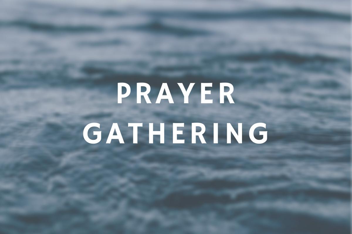 Monthly Prayer Gathering