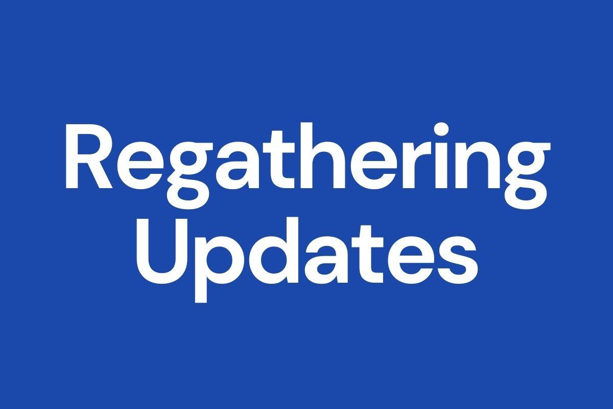 Regathering Updates