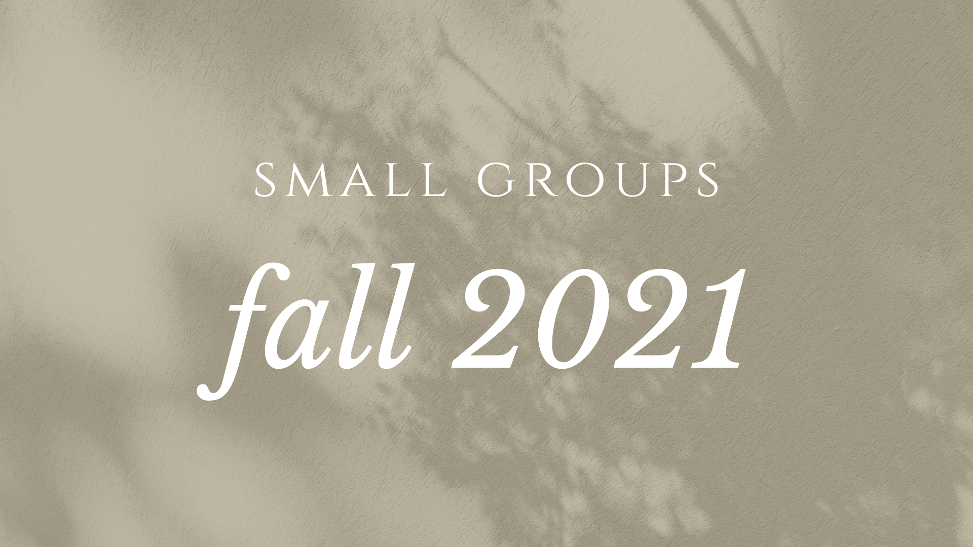 Sermon Study: Session 2 (Fall 2021)